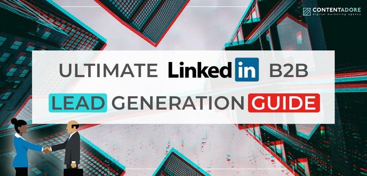 Image of Ultimate LinkedIn B2B Lead Generation Guide